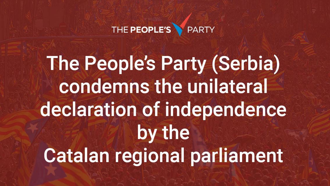 The People's Party (Serbia) condemns the unilateral declaration of independence by the Catalan regional parliament