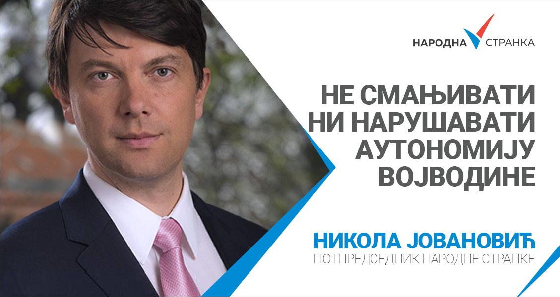 Јовановић: Не смањивати ни нарушавати аутономију Војводине