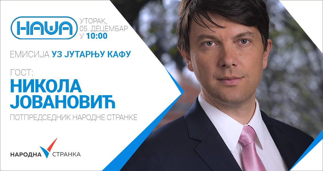"""Никола Јовановић на ТВ """"Наша"""", уторак, 5. децембар у 10 сати"""