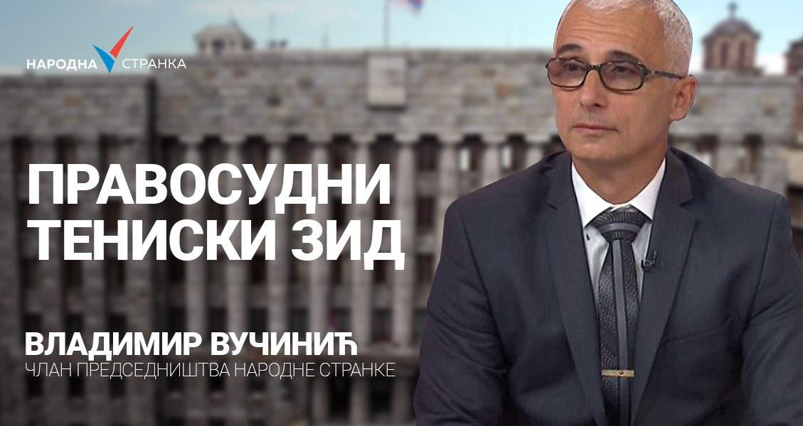 Владимир Вучинић: Правосудни тениски зид