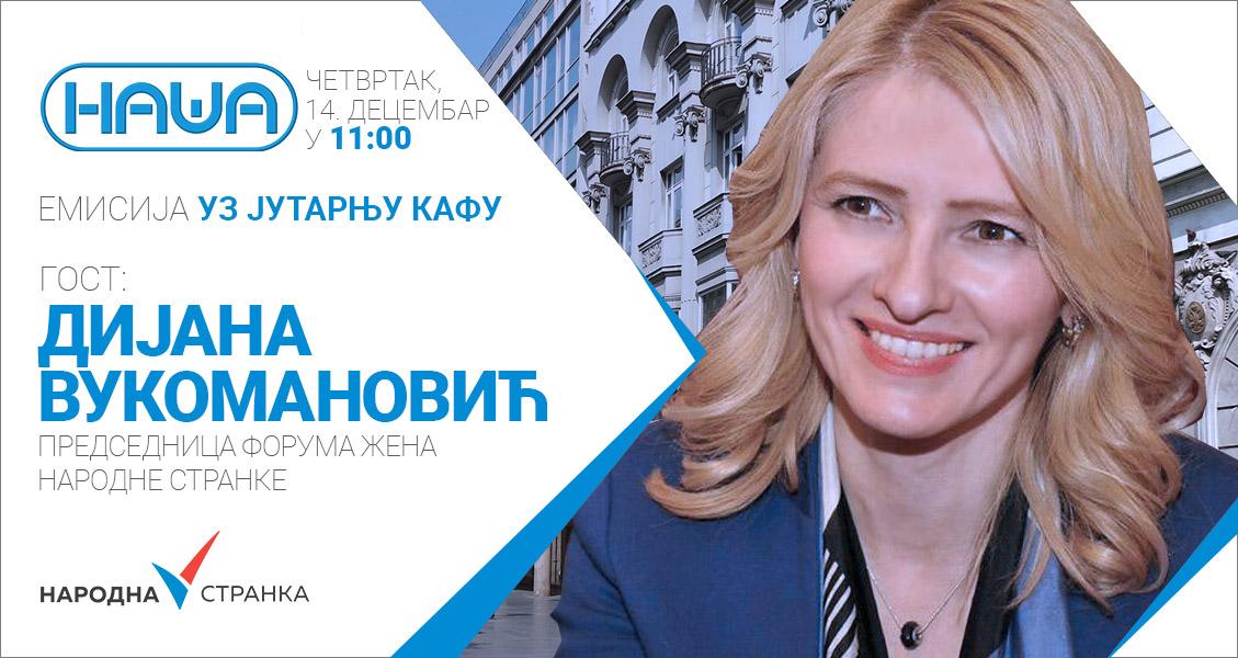 Дијана Вукомановић на ТВ Наша, четвртак, 14. децембар, у 11 сати