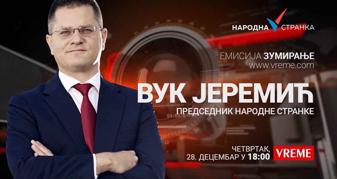 """Вук Јеремић у емисији """"Зумирање"""", четвртак, 28. децембар, у 18 сати"""