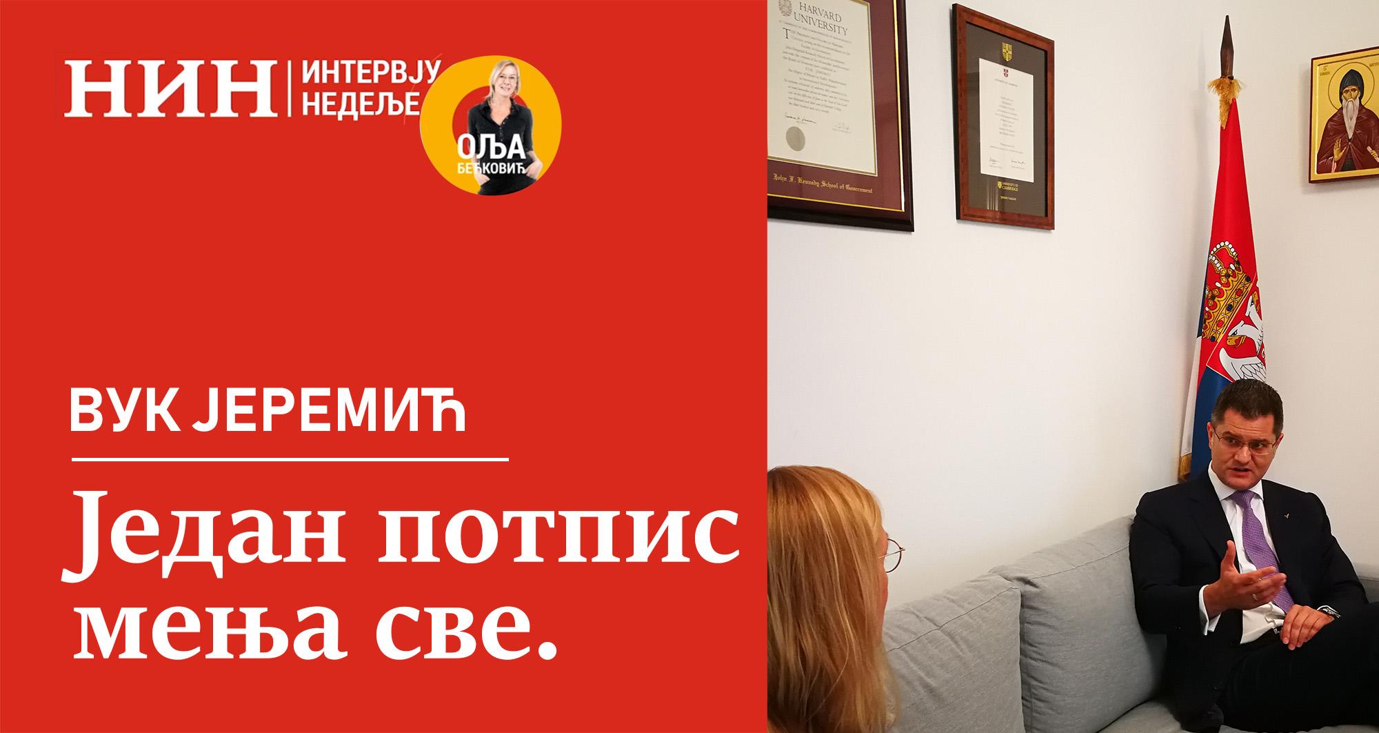 Интервју Јеремића недељнику НИН: Један потпис мења све
