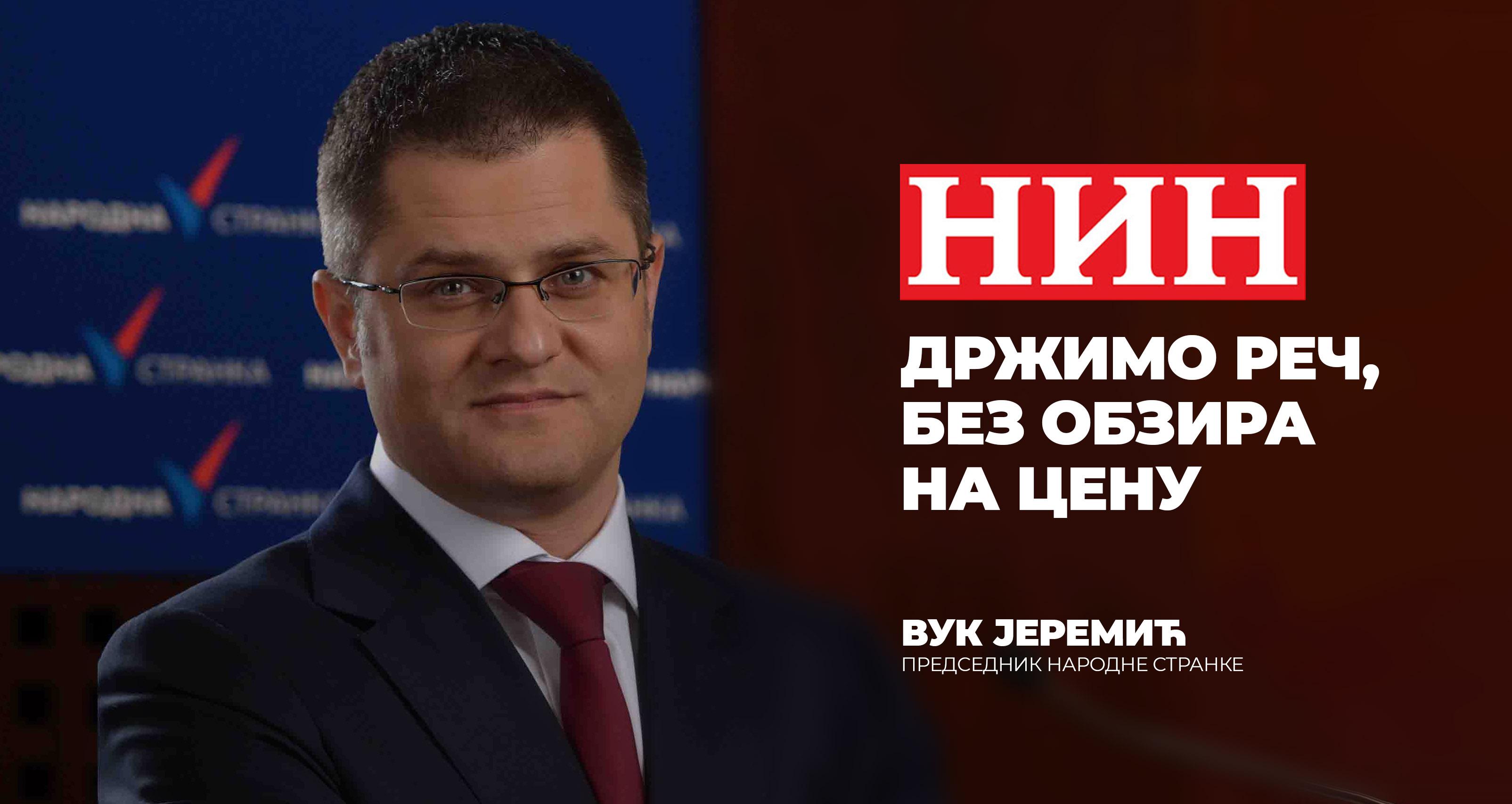 Јеремић за НИН: Држимо реч, без обзира на цену